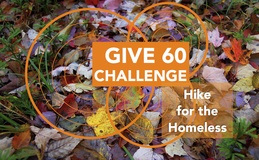 Give 60 Challenge - Hike for the Homeless